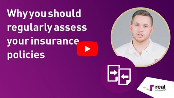Article - Why you should regularly assess your insurance policies